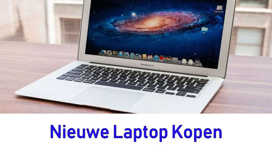 Een nieuwe laptop kopen