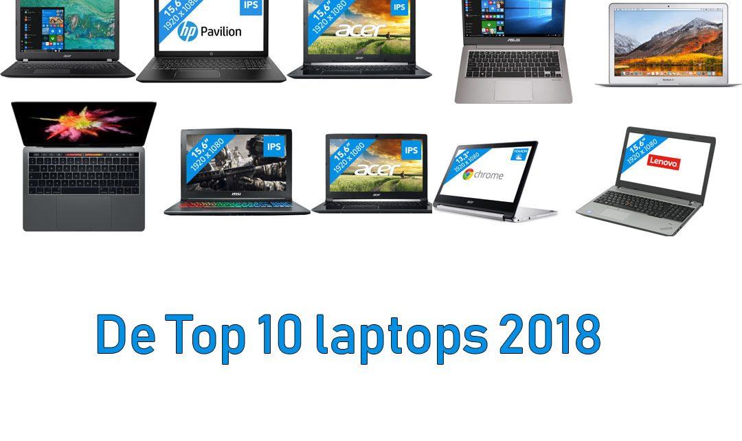De top 10 laptops 2018 die veel worden gekocht.