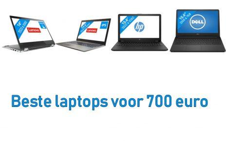 Beste laptops voor 700 euro