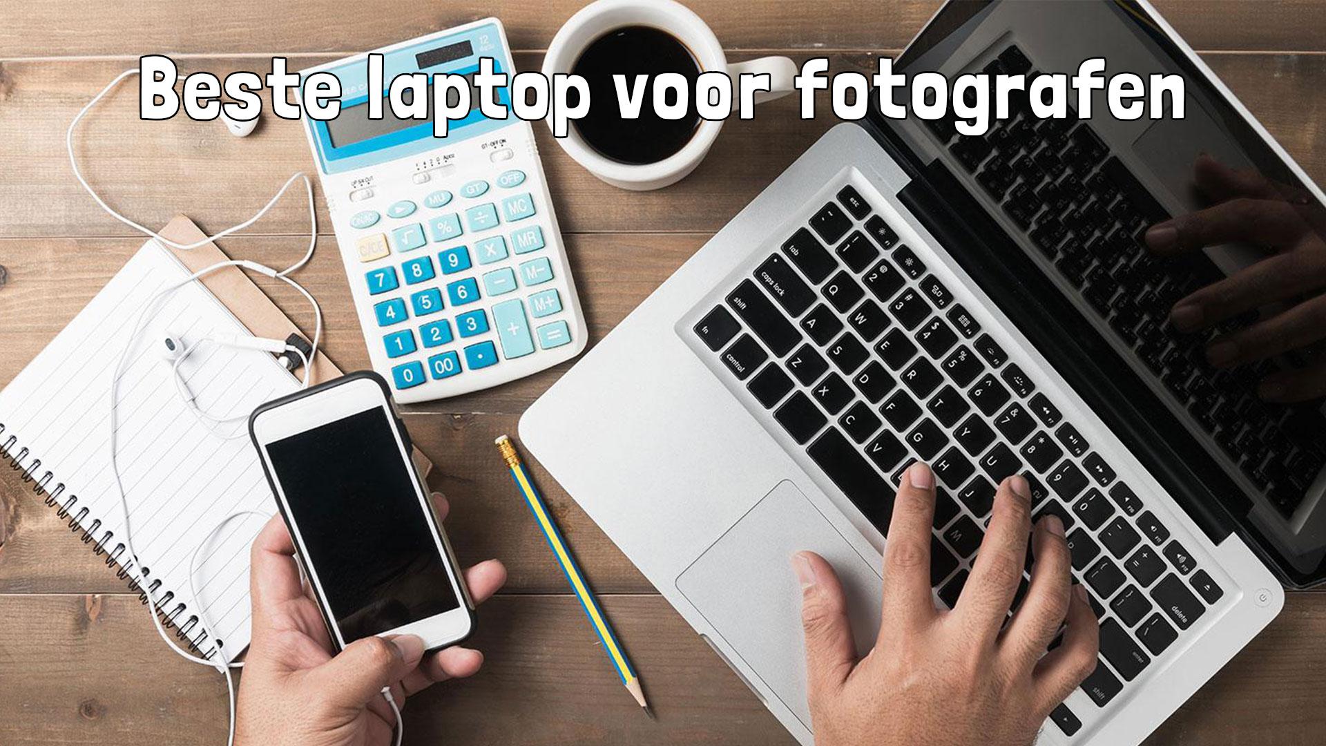 De beste laptops voor fotografen