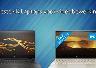 Beste laptop voor videobewerking in 4K