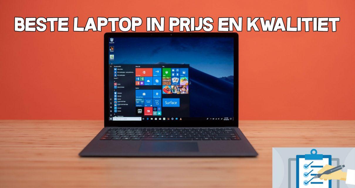 Beste laptop in prijs en kwaliteit