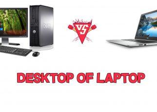 Laptop of desktop welke kiezen