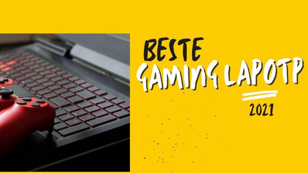 Beste gaming laptop in 2021