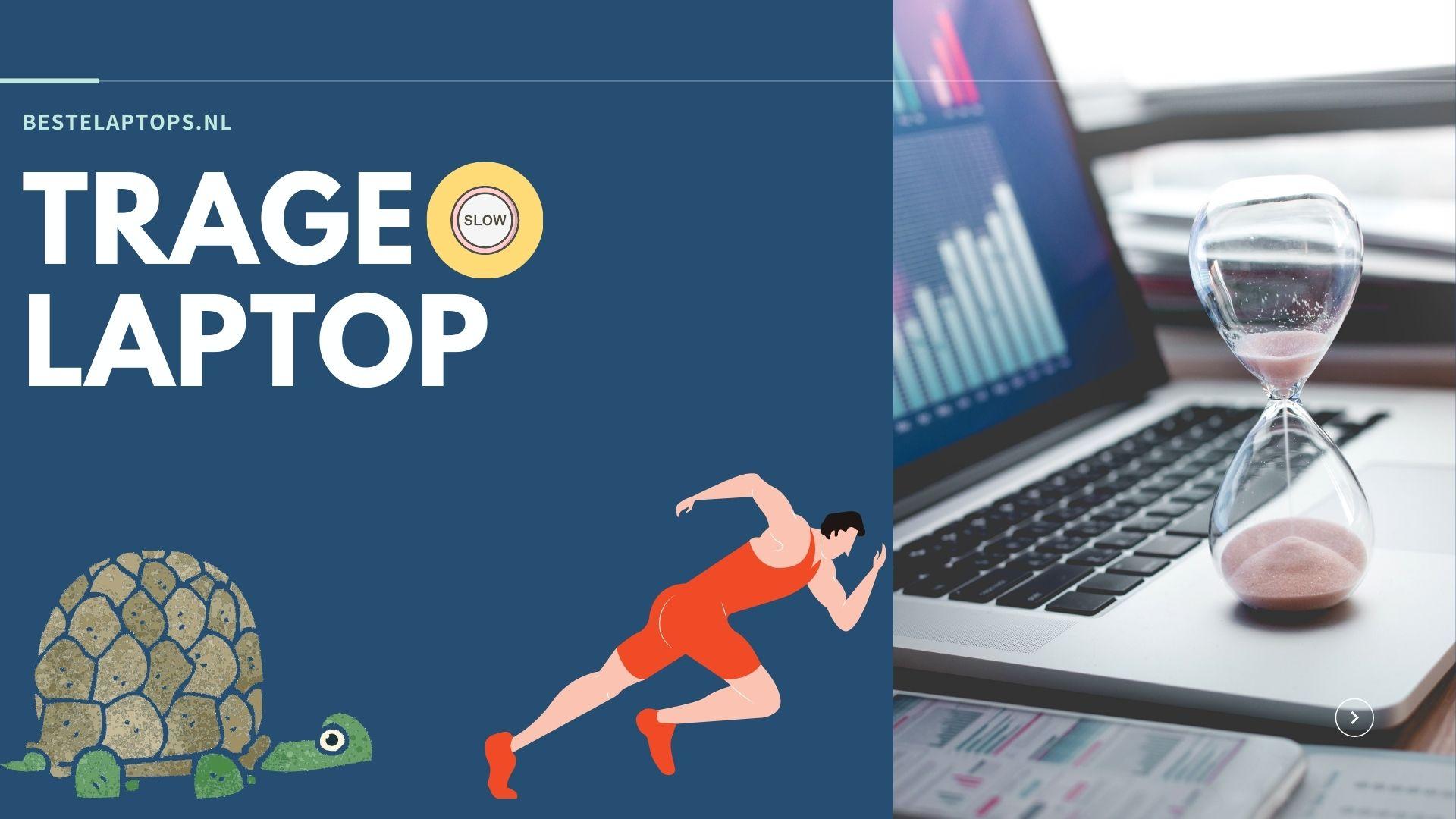 Laptop is traag - sneller maken tips en meer