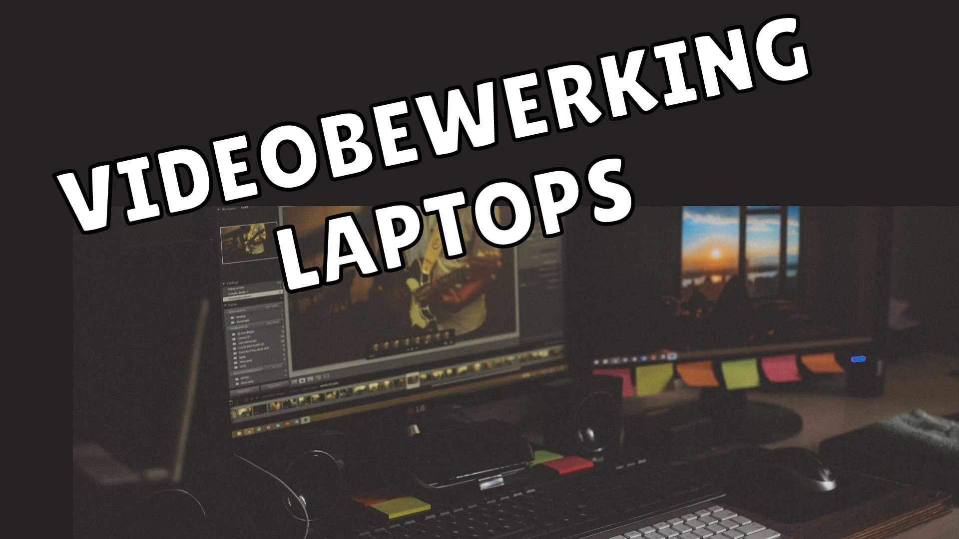 Beste videobewerking laptops