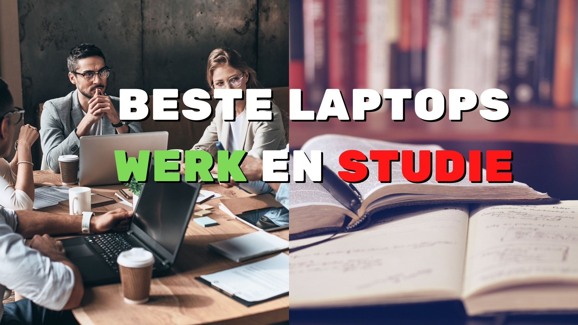 besste laptops voor werk en studie