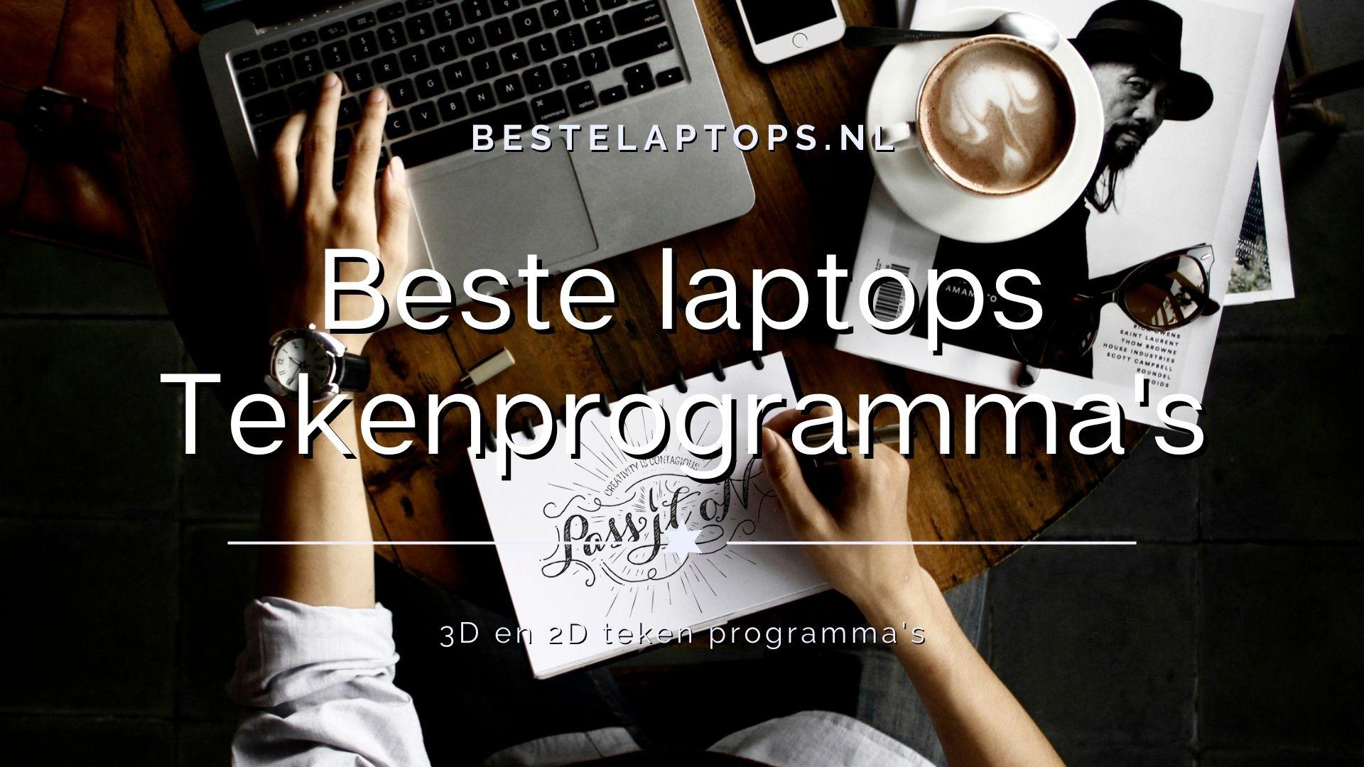 Beste laptops Voor Tekenprogramma's