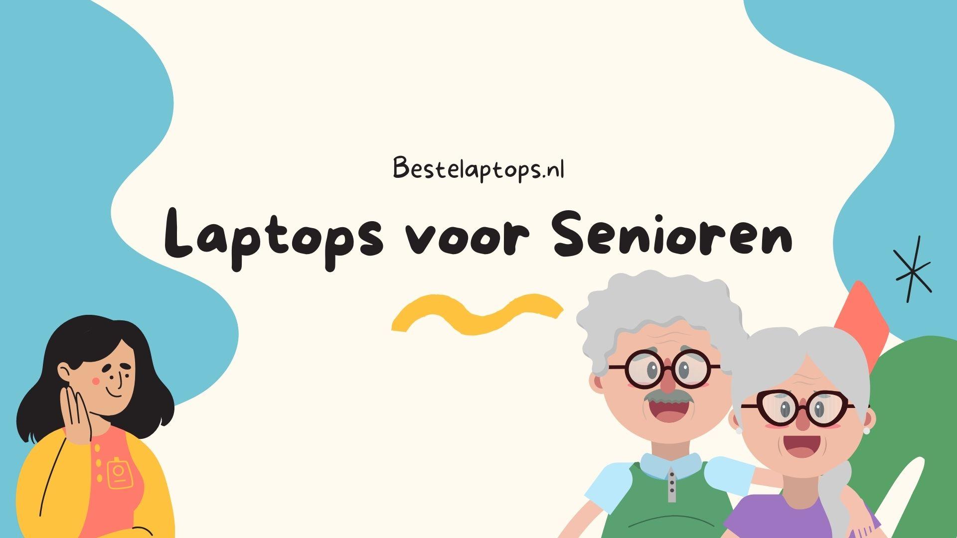 Beste Laptops voor Senioren